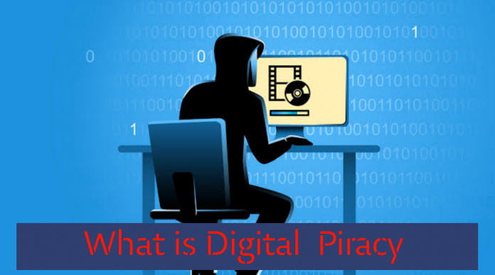 What is Digital piracy